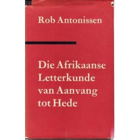 Die Afrikaanse Letterkunde van Aanvang tot Hede