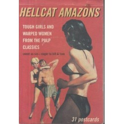 Hellcat Amazons: Tough Girls and Warped Women from the Pulp Classics