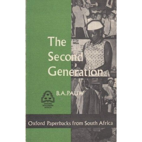 The Second Generation: A Study of the Family Among Urbanized Bantu in East London