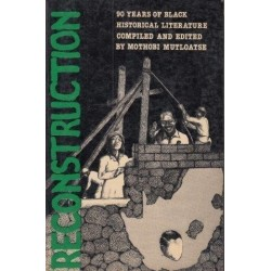 Reconstruction: 90 Years of Black Historical Literature