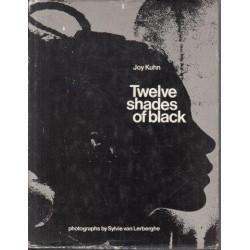 Twelve Shades of Black