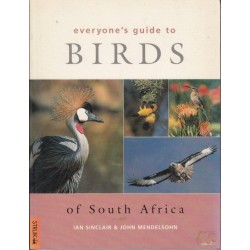 Everyone's Guide to Birds of South Africa