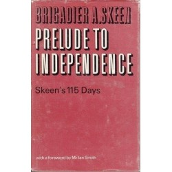 Prelude to Independence: Skeen's 115 Days