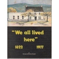 We All Lived Here 1822-1977 (Signed Copy)