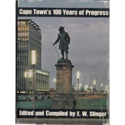 Cape Town's 100 Years of Progress