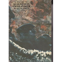 A History of Scientific Endeavour in South Africa (Signed Copy)