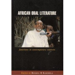 African Oral Literature: Functions In Contemporary Contexts
