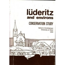 Luderitz and Environs: A Study in Conservation