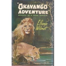 Okavango Adventure: Memoirs Of A Game Ranger