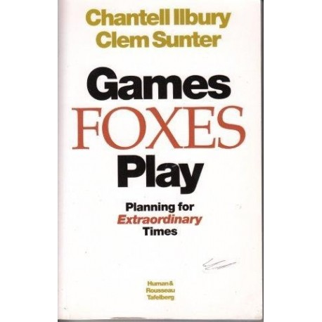 Games Foxes Play: Planning for Extraordinary Times