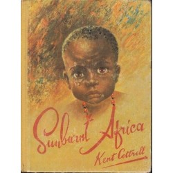 Sunburnt Africa in Pencil, Paint and Prose (Signed)