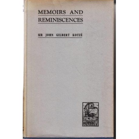 John Gilbert Kotze: Memoirs and Reminiscences Vol. 2