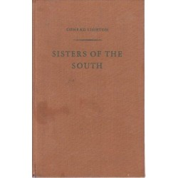 Sisters of the South: Incidents in the history of New Zealand and South Africa (Signed)