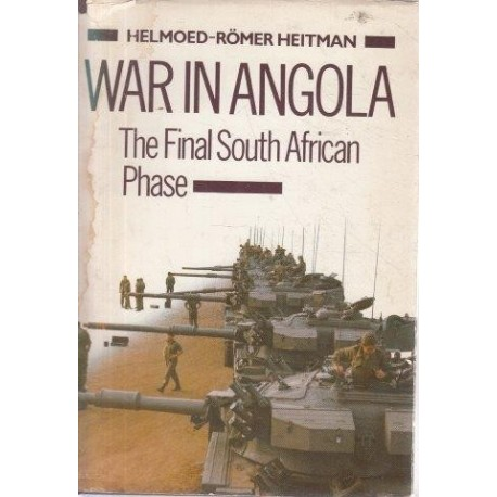 War in Angola. The Final South African Phase.