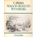 Wagon Road to Wynberg (Signed)
