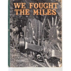 We Fought the Miles