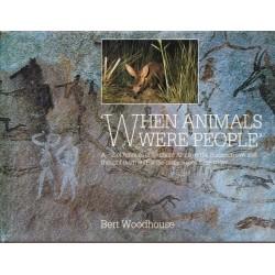 When Animals Were People