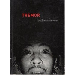 Tremor: Contemporary South African Art