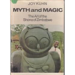 Myth and Magic: The Art of the Shona of Zimbabwe