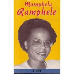 Mamphela Ramphele A Life (signed)