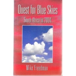 Quest For Blue Skies: South Africa in 2004