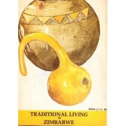 Traditional Living in Zimbabwe