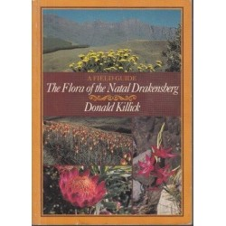 A Field Guide To The Flora Of The Natal Drakensberg