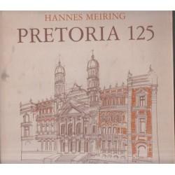 Hannes Meiring: Pretoria 125