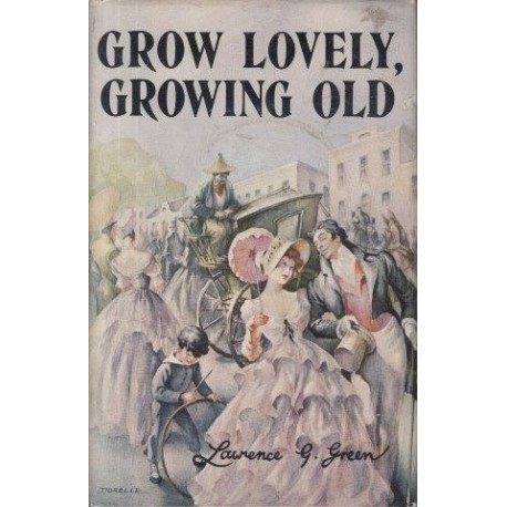 Grow Lovely, Growing Old
