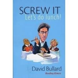 Screw it, Let's Do Lunch!