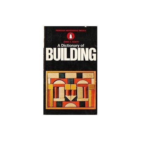 A Dictionary of Building