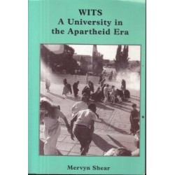 Wits: A University In The Apartheid Era