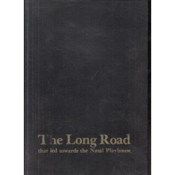 The Long Road That Led Towards the Natal Playhouse