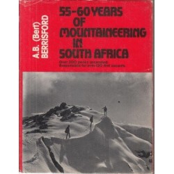 55 - 60 Years of Mountaineering in South Africa (Signed Copy)