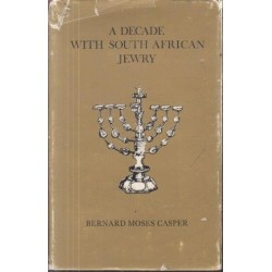 A Decade with South African Jewry