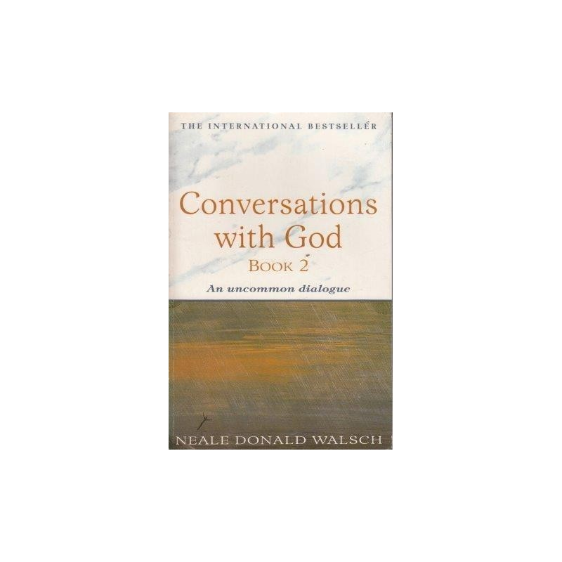 conversations with god an uncommon dialogue