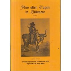 Aus alten Tagen in Sudwest - Erkundungsreise ins Ovamboland 1857 - Tagebuch Carl Hugo Hahn