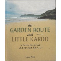 The Garden Route and the Little Karoo