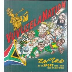 Vuvuzela Nation - Zapiro on SA Sport, 1995-2013
