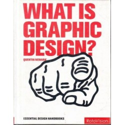 What Is Graphic Design? (Essential Design Handbooks)