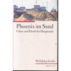 Phoenix im Sand: Glanz und Elend der Hauptstadt