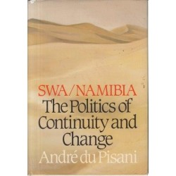 SWA/Namibia - the Politics of Continuity and Change