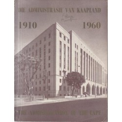 The Administration of the Cape 1910-1960