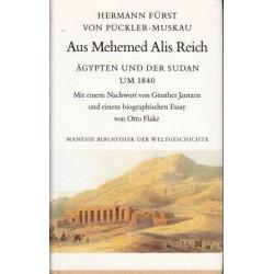 Aus Mehemed Alis Reich. Agypten und der Sudan um 1840