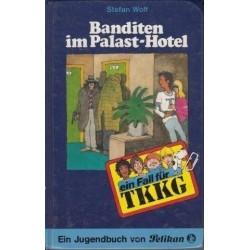 TKKK Banditen im Palast-Hotel