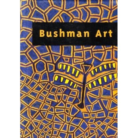 Bushman Art: Contemporary Art from Southern Africa
