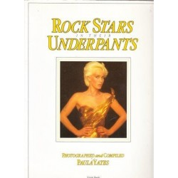Rock Stars In Their UnderPants