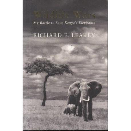Wildlife Wars: My Battle to Save Kenya's Elephants