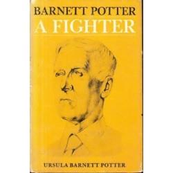 Barnett Potter: A Fighter