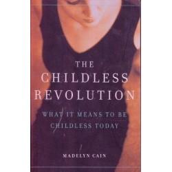 The Childless Revolution